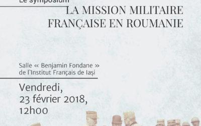 Invitație CIRI 23 februarie 2018: Simpozionul dedicat Centenarului plecării Misiunii Franceze din România (23 februarie 1918–23 februarie 2018)