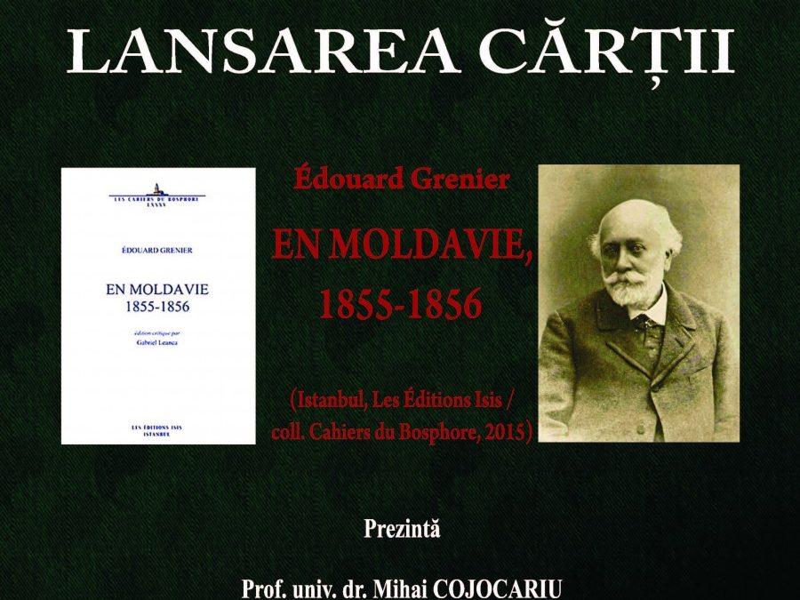 Lansare de carte: Édouard Grenier en Moldavie, 1855–1856
